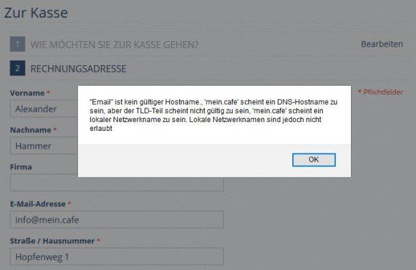 """""""Email"""" ist kein gültiger Hostname., 'mein.cafe' scheint ein DNS-Hostname zu sein, aber der TLD-Teil scheint nicht gültig zu sein, 'mein.cafe' scheint ein lokaler Netzwerkname zu sein. Lokale Netzwerknamen sind jedoch nicht erlaubt"""
